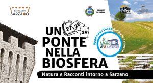 Un Ponte nella Biosfera, oggi e domani al castello di Sarzano