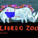 Libero Zoo. Gli animali di Gek Tessaro